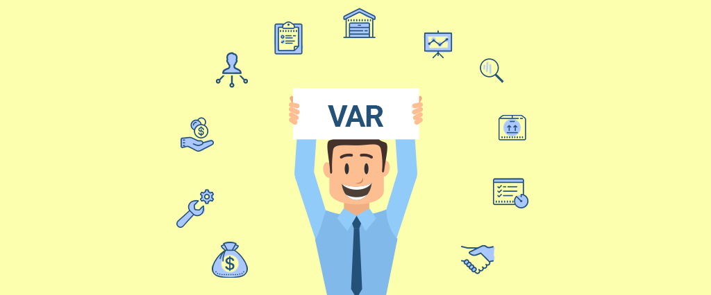 What are the advantages of becoming a Value Added Reseller (VAR)