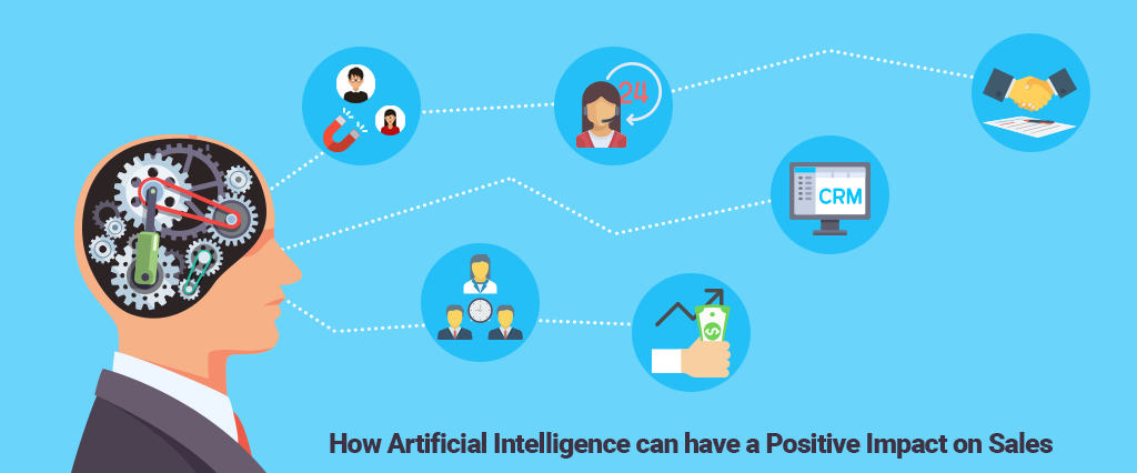 How Artificial Intelligence can have a Positive Impact on Sales