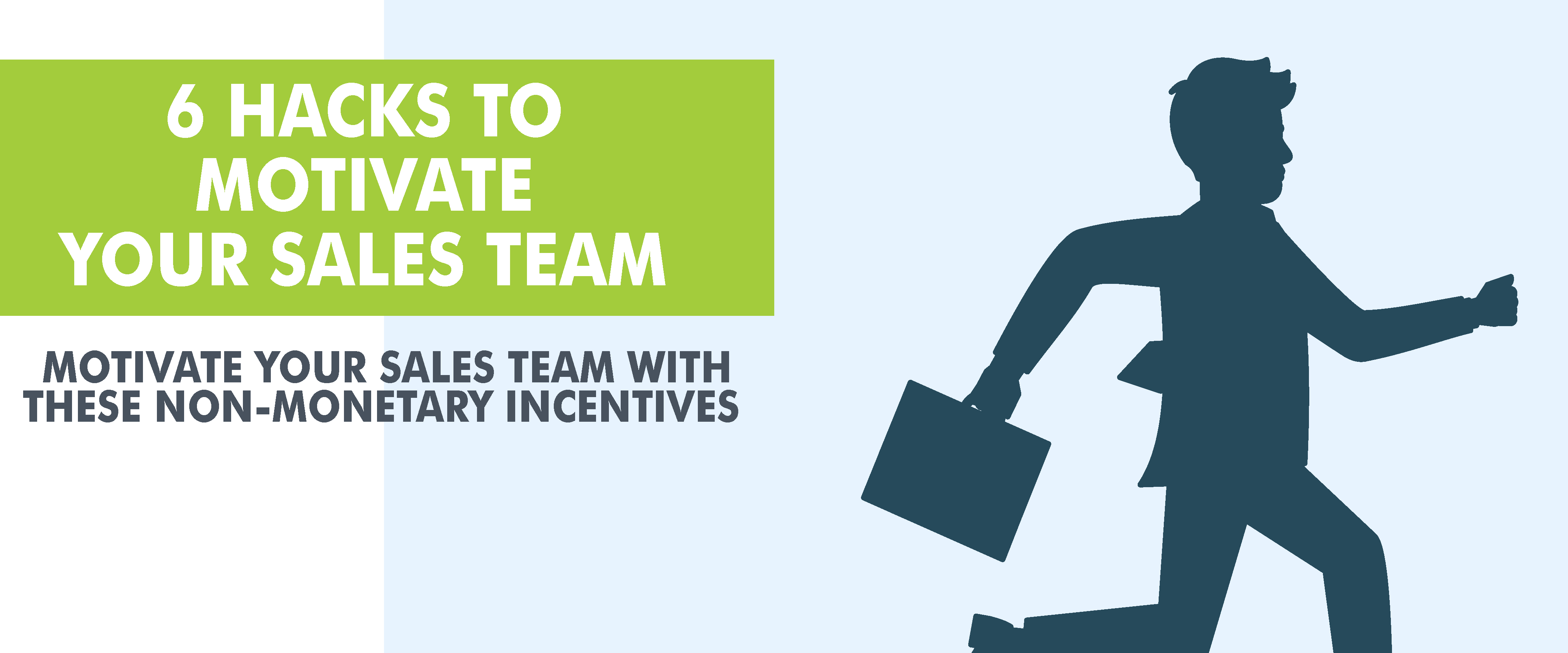 Motivate Your Sales Team with These Non-Monetary Incentives