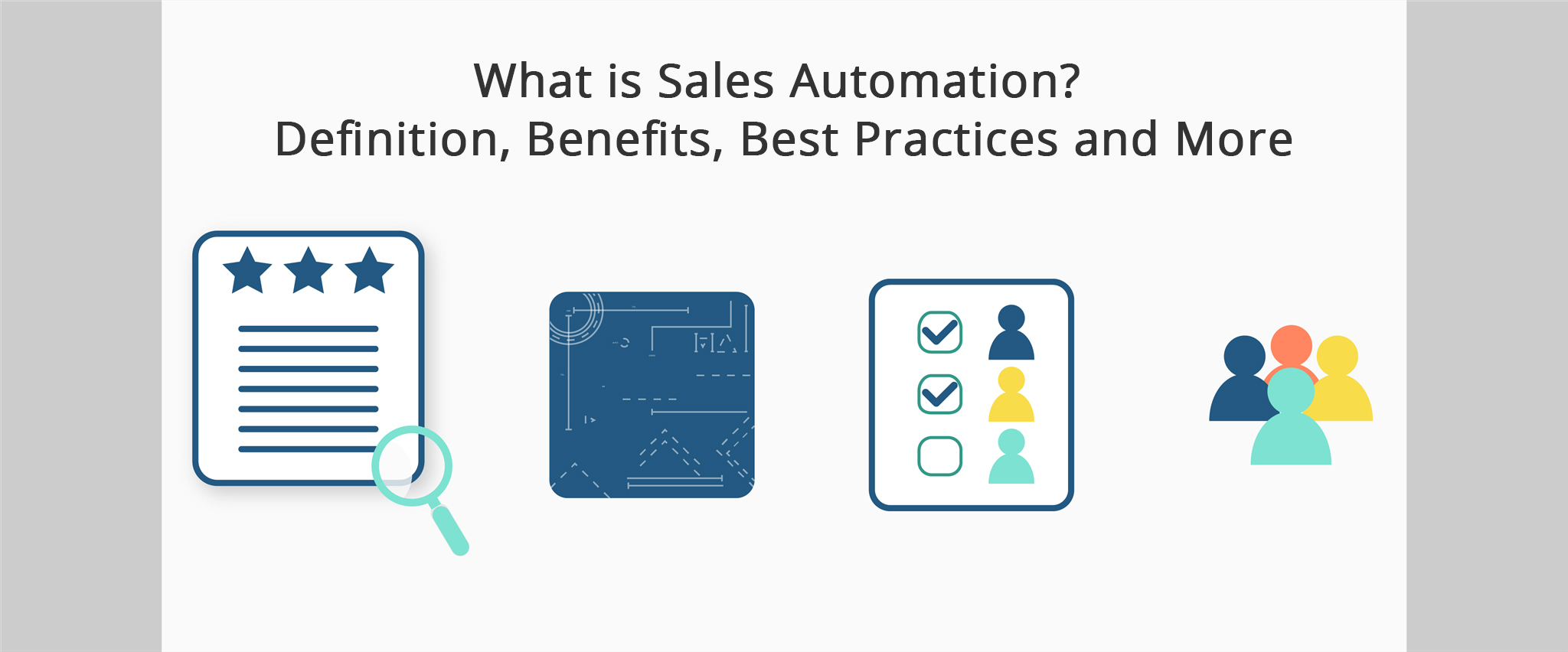 What is Sales Automation? Definition, Benefits, Best Practices and More