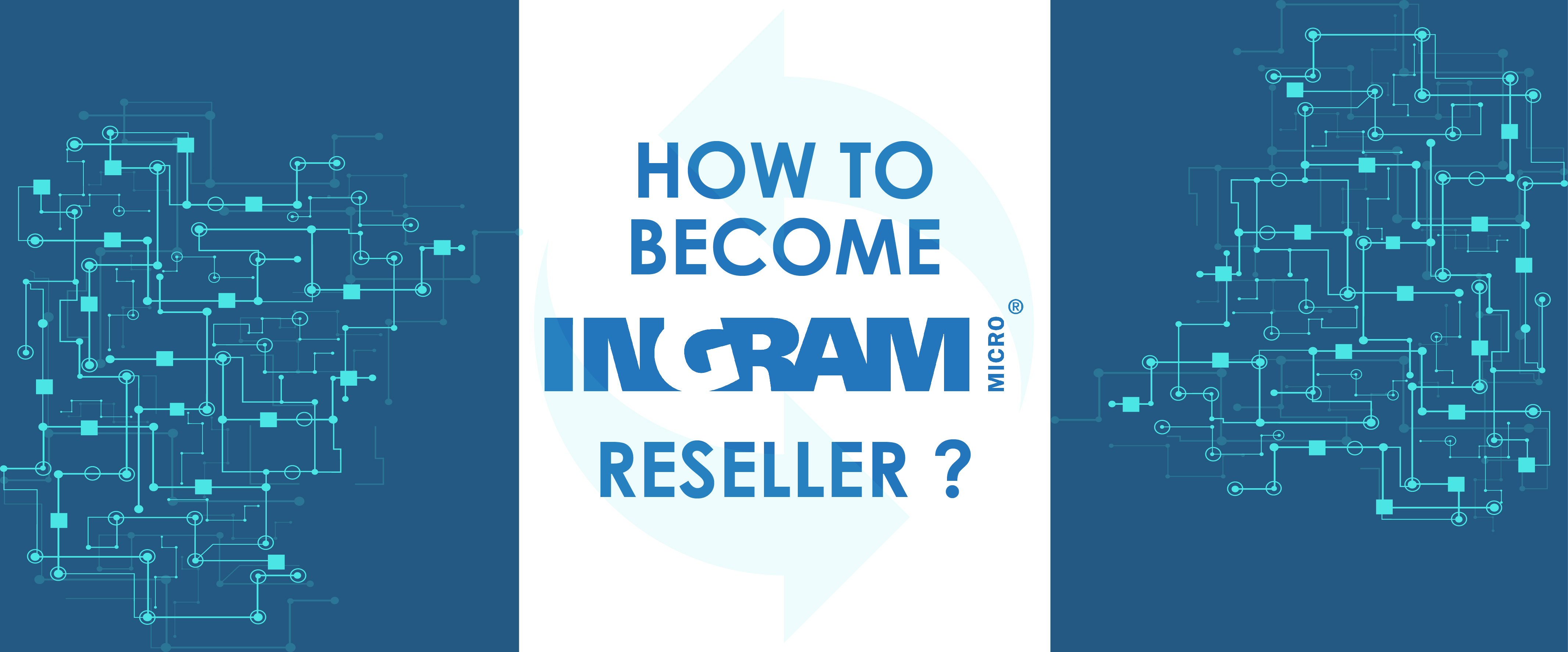 How to Become Ingram Micro Reseller