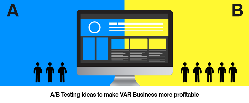 A/B Testing Ideas to make VAR Business more profitable
