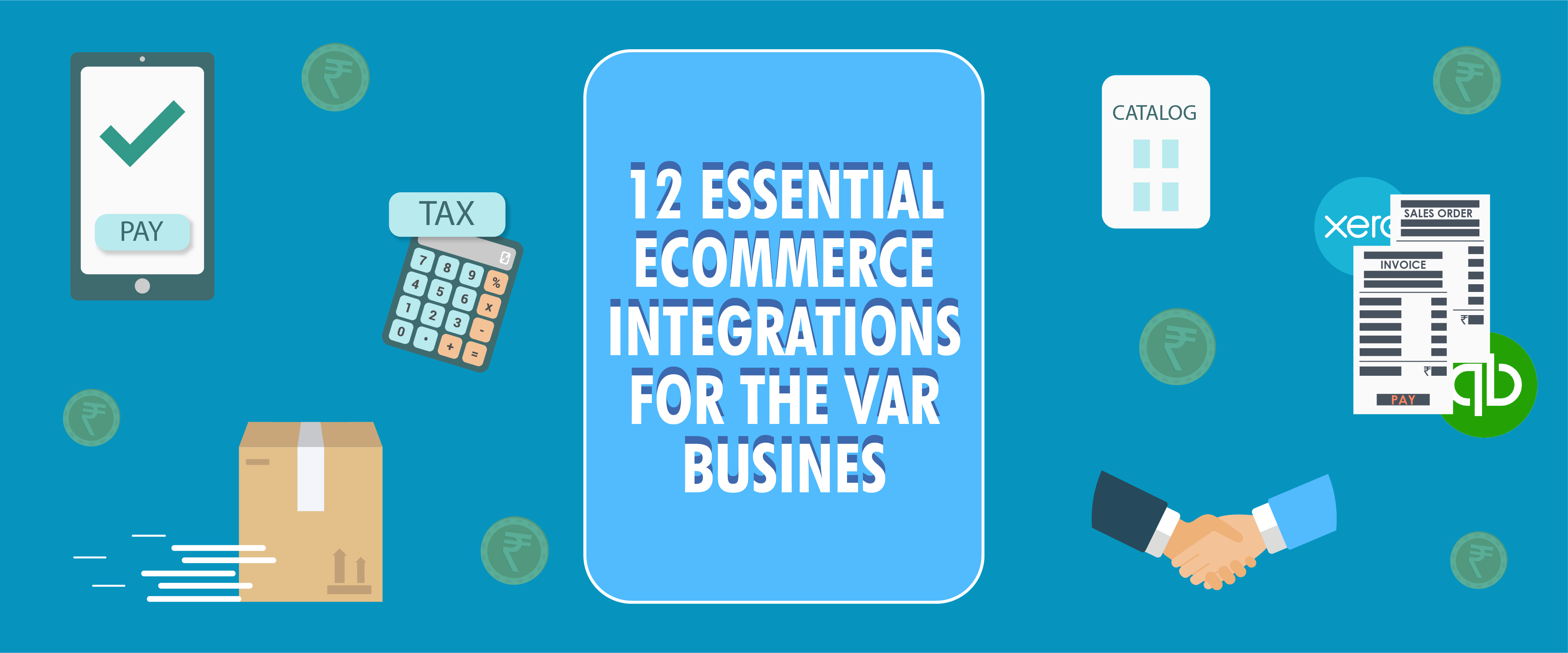 Top 12 Essential eCommerce Integrations for the VAR Business