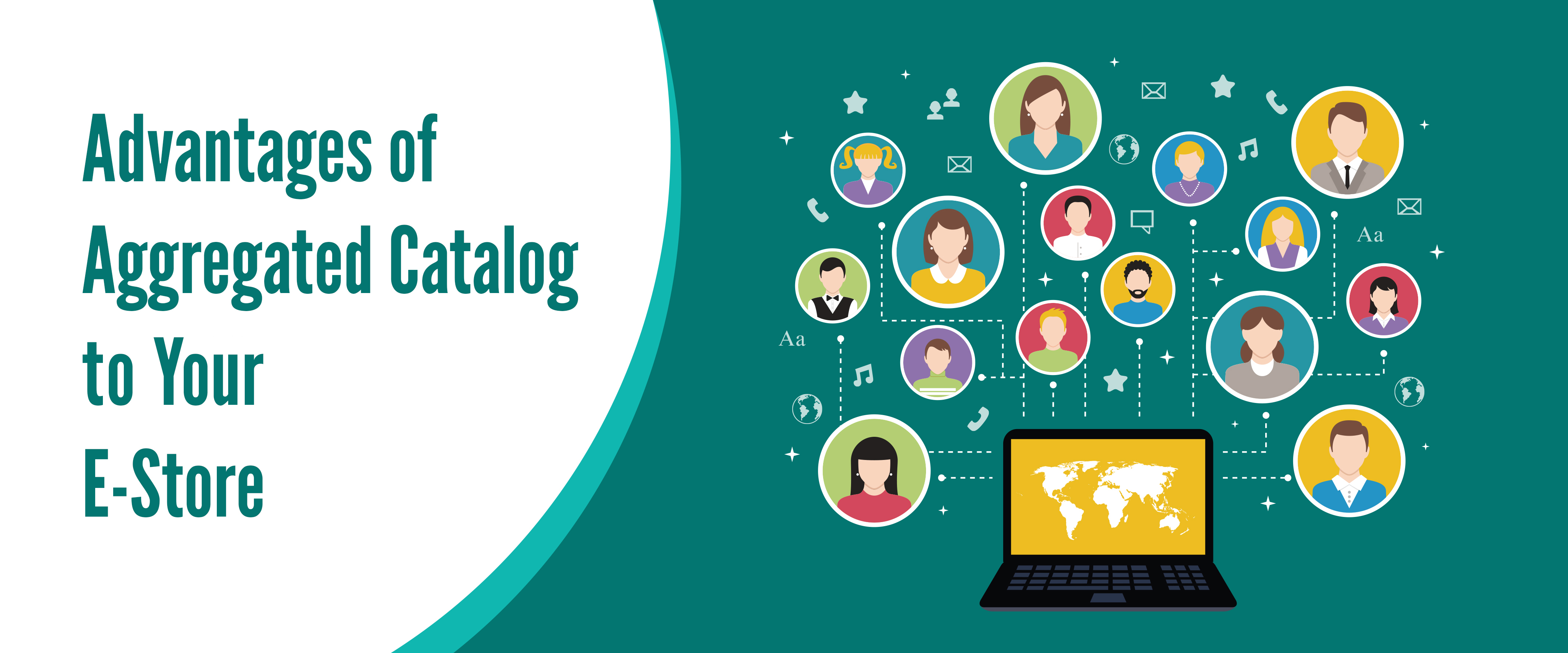 Advantages of Aggregated Catalog to Your E-Store