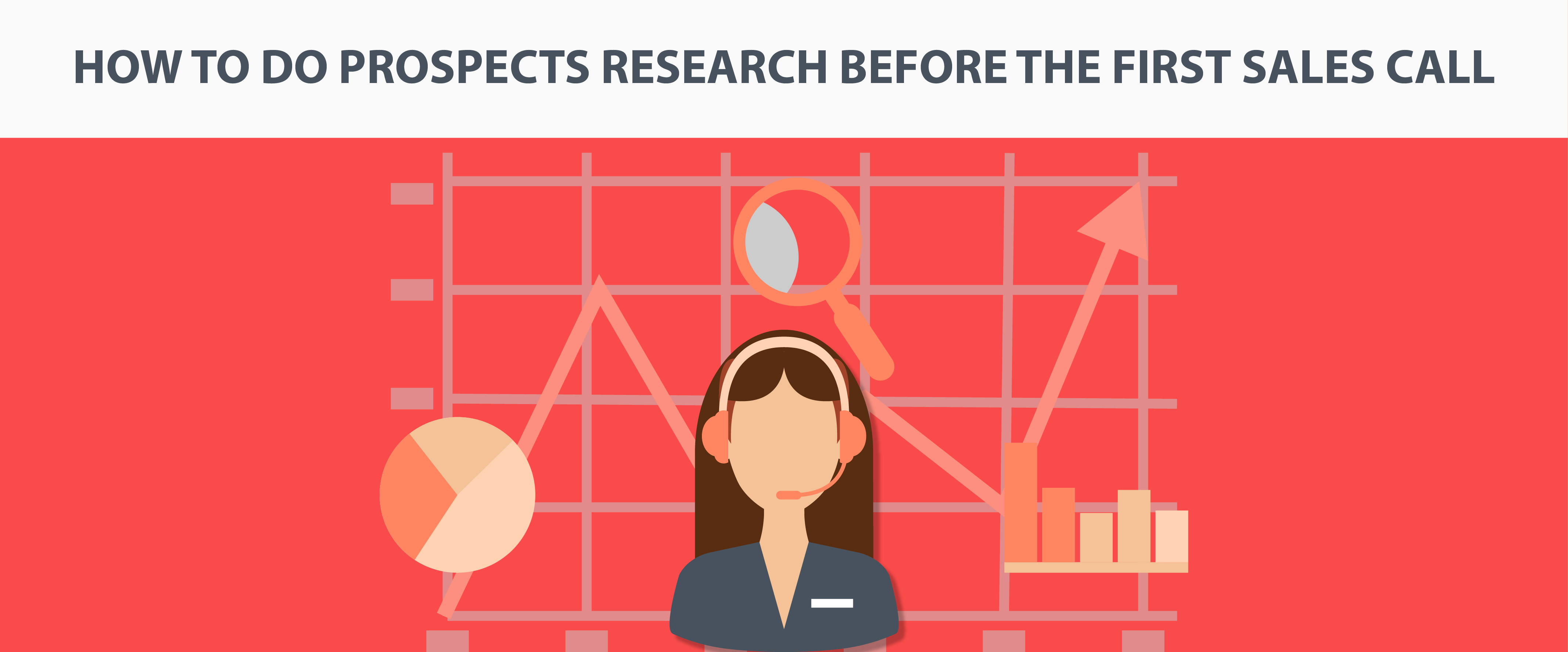 How to do Prospects Research Before the First Sales Call