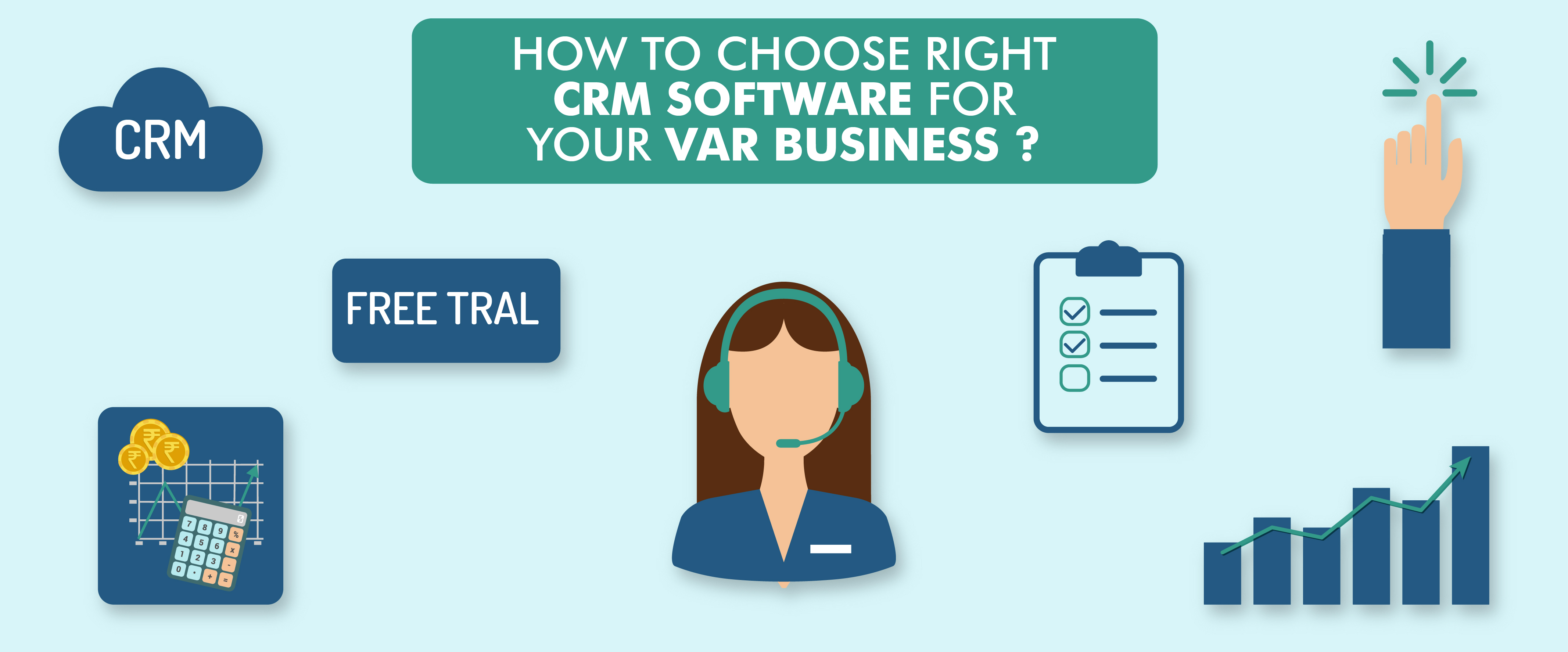 How to Choose Right CRM Software for Your VAR Business